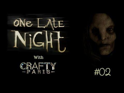 One Late Night Gameplay Live Stream #02 Crafty Paris 😱😱😱