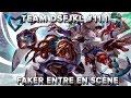 TeamDSFJKL #11.1 : Faker entre en scène