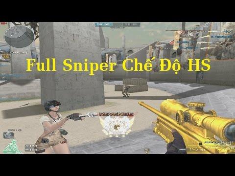 Tập 3 | Sniper Full HS - Không Ăn đc Chơi Xấu Luôn - Hahaha =)))) Giao lưu Team Youtube CFVN ✔