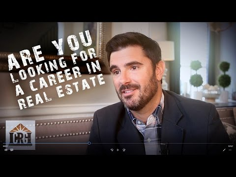 Looking for a career in Real Estate?