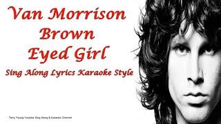 Van Morrison Brown Eyed Girl Sing Along Lyrics