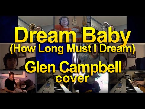 Dream Baby (How Long Must I Dream) - Glen Campbell cover