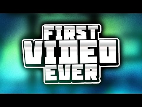 MY FIRST VIDEO!!!!