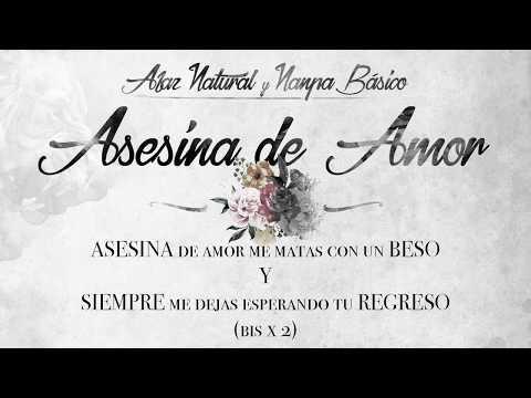 07 - Afaz Natural Y Nanpa Básico - Asesina de Amor (Video Lyric) (Un Romantico en el Ghetto 2017)