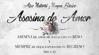 07 - Afaz Natural Y Nanpa Básico - Asesina de Amor (Video Lyric) (Un Romantico en el Ghetto 2017) thumbnail