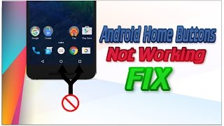 How to Fix Home Button/Recent Apps/Quick Settings/No Notifications Glitch on Android