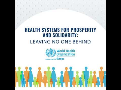 WHO/Europe   Health systems for prosperity and solidarity