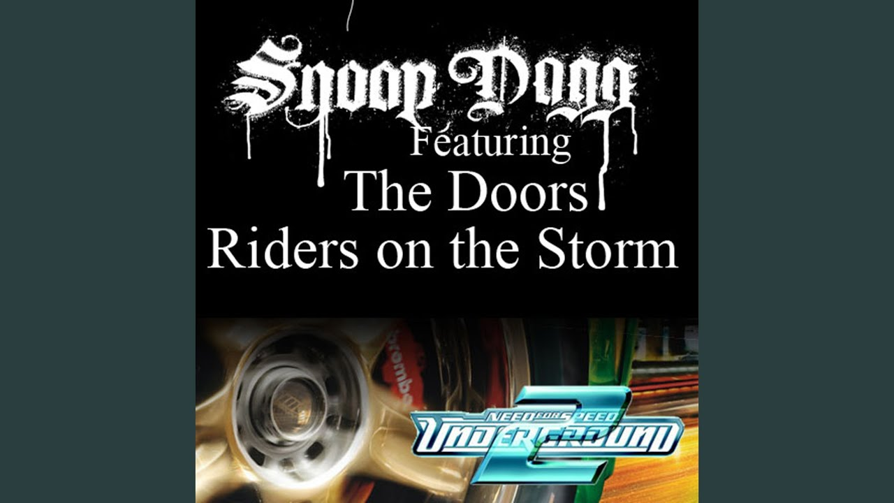 Snoop Dogg Riders On The Storm Fredwreck Remix Lyrics Genius Lyrics