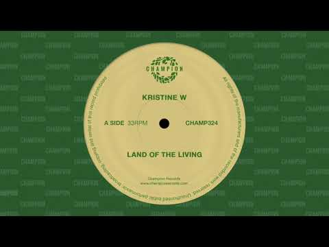Kristine W - Land Of The Living (Deep Dish Land Of The Lost Vocal Mix)  [Champion]