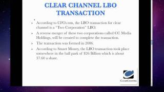 Group 3 Presentation: LBO Transaction on Clear Channel Communications