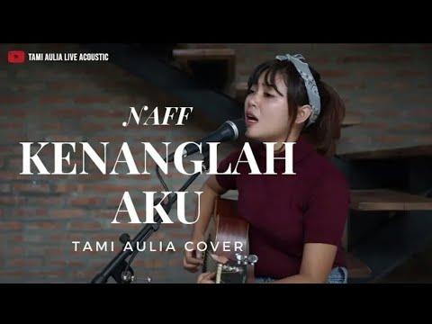 tami-aulia---naff-kenanglah-(cover)