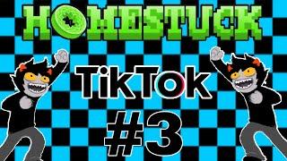 My Favorite Homestuck TikToks (part 3)