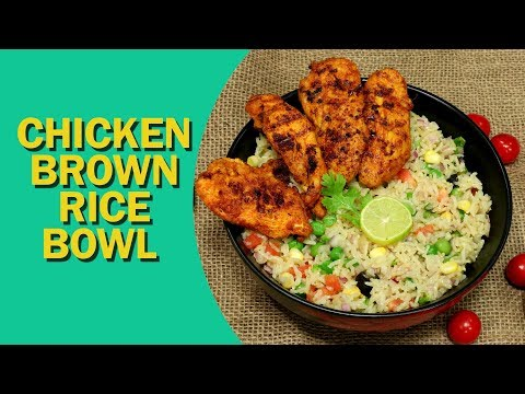 Chicken Brown Rice Bowl Recipe | One-Bowl Meal | चिकन ब्राउन राइस बाउल | Healthy Recipes | Food Tak