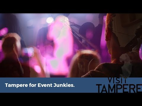Tampere, Finland - For Event Junkies
