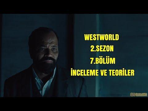 Westworld 2.Sezon 7.Bölüm İnceleme Ve Teoriler
