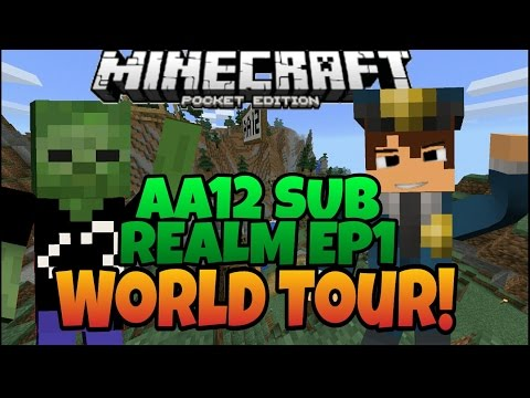 MCPE 1.0: AA12's Subscriber Realm #1: The World Tour! - Minecraft PE - (Pocket Edition)