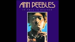Ann Peebles -Being Here With You