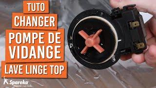 Comment changer la pompe de vidange sur un lave linge TOP