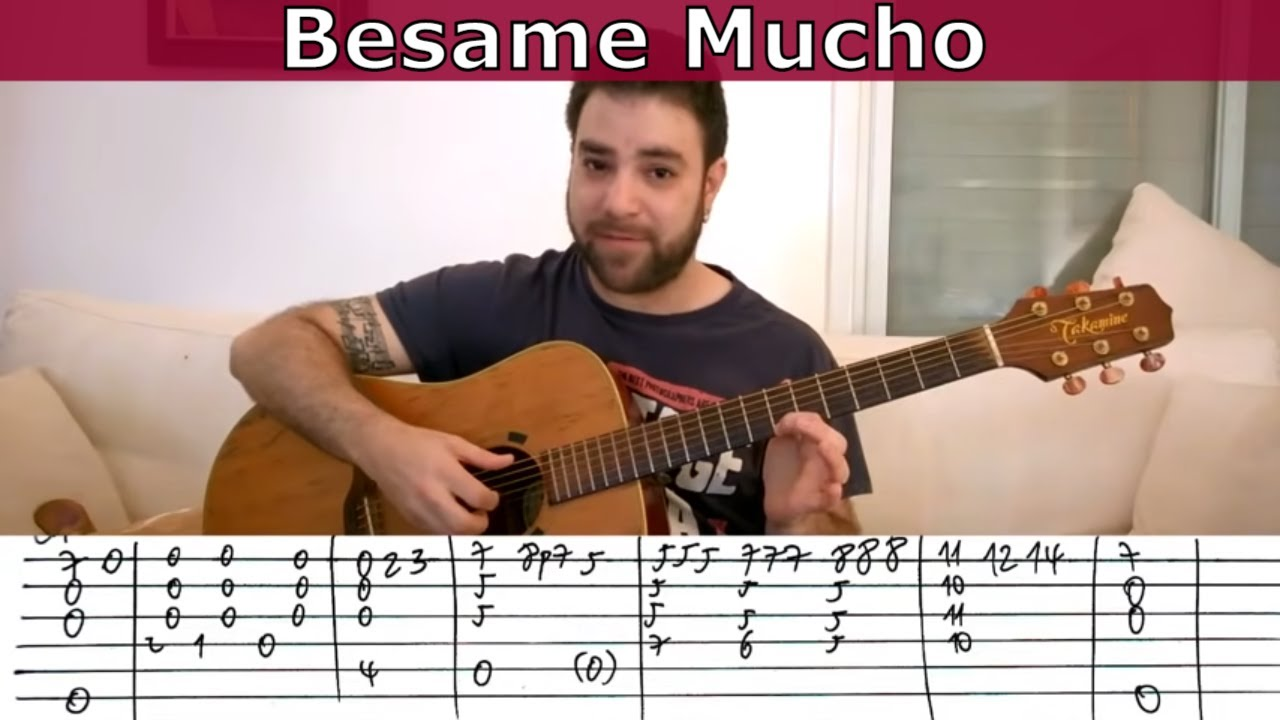 Fingerstyle Tutorial Besame Mucho Guitar Lesson W Tab Youtube