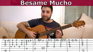 Fingerstyle Tutorial: Besame Mucho - Guitar Lesson w/ TAB