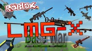 ROBLOX: Base Wars [Milestones] - LMG-X