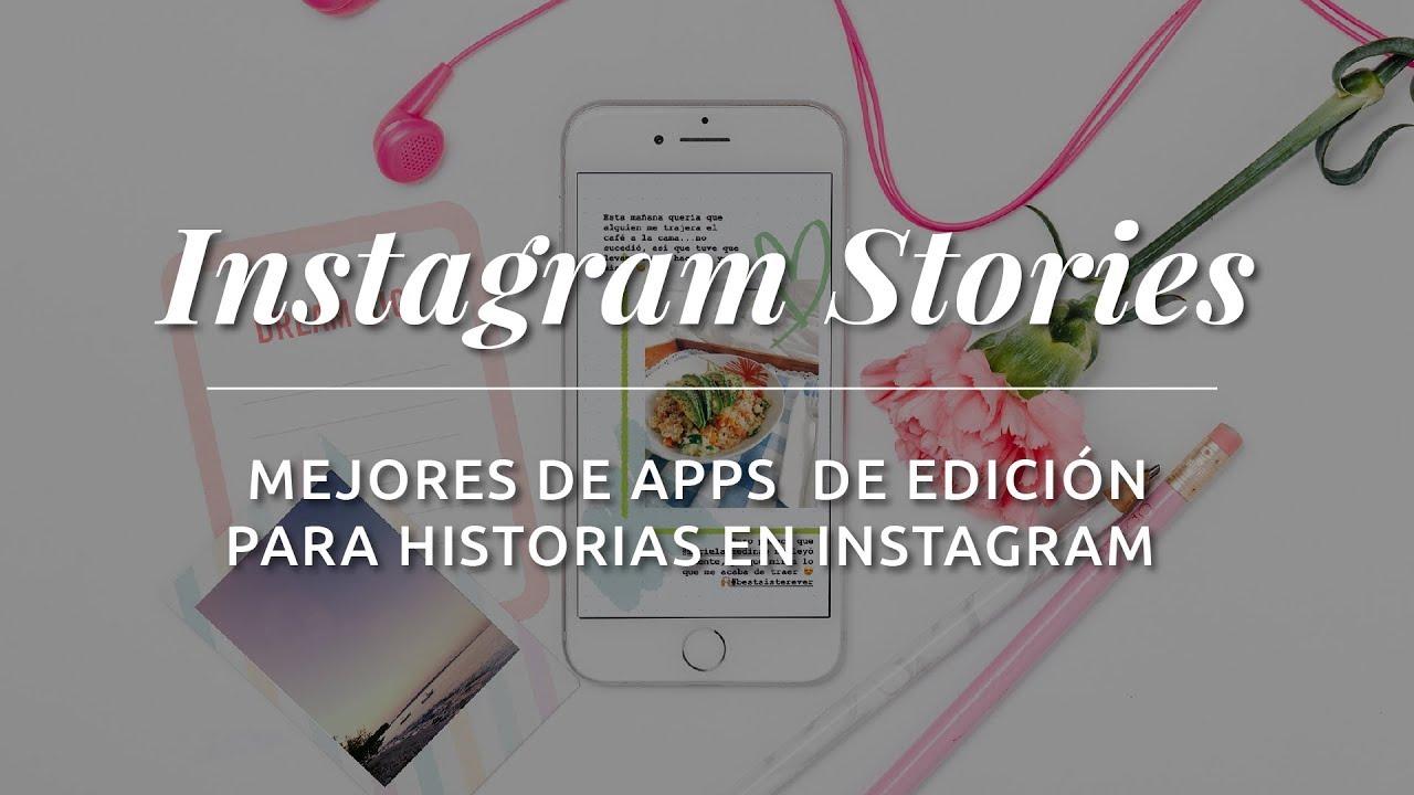 Apps Para Instagram Stories Mejores Para Edición Aplicaciones Historias En Instagram En Español