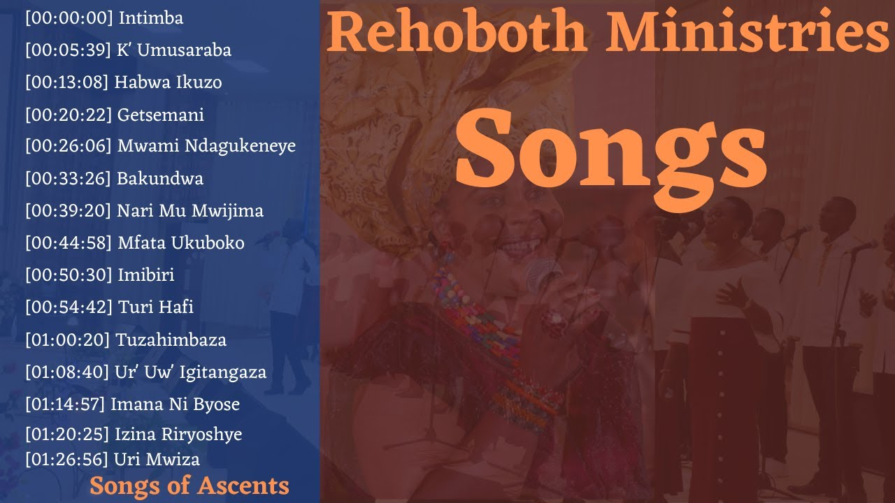 Download INDIRIMBO ZA REHOBOTH MINISTRIES   1HOUR35MIN NON STOP   Songs of Ascents