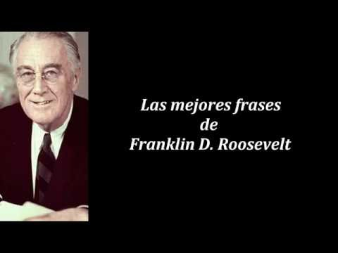 Frases célebres de Franklin D. Roosevelt