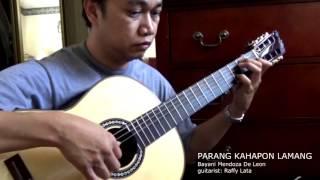 Parang Kahapon Lamang - Bayani Mendoza De Leon Solo Classical Guitar