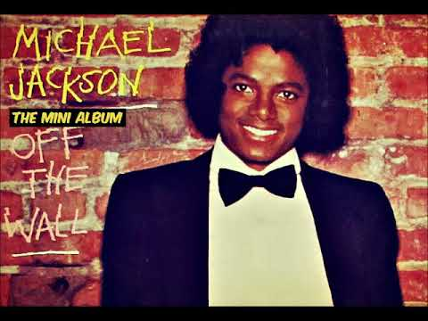 Micheal Jackson  Off The Wall Full Mini Album 2019 (Full Album Original Release 1979)