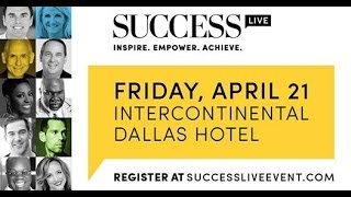 SUCCESS Live brought to you by SUCCESS magazine