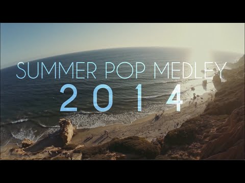 Summer Pop Medley 2014 Sam Tsui & Kurt Schneider