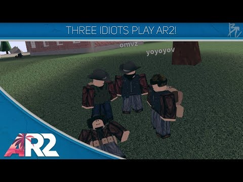Three Idiots Play AR2! - Roblox Apocalypse Rising 2