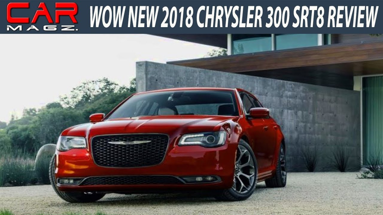 2018 chrysler 300 srt8 review specs and price youtube. Black Bedroom Furniture Sets. Home Design Ideas