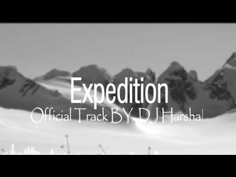 Expedition | Official Dubstep Track | DJ Harshal