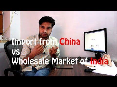 China Import Vs India Wholesale