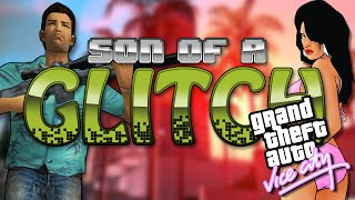 Grand Theft Auto: Vice City Glitches - Son Of A Glitch - Episode 27