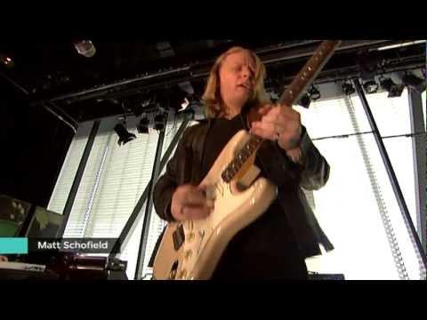 Matt Schofield - Schofield & Whittick/ Don't know what I'd do