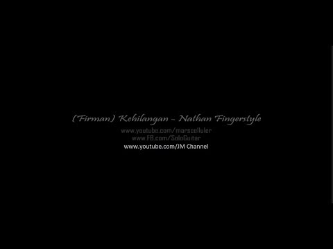 (firman) kehilangan - cover by nathan fingerstyle
