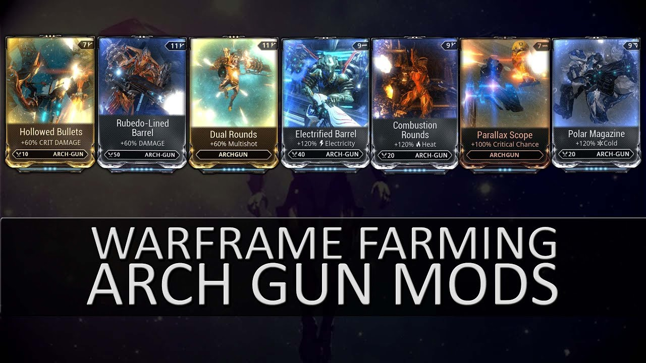 Warframe Farming - Mods For A Basic Arch Gun Build