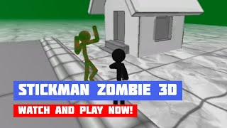 Stickman Zombie 3D · Game · Gameplay