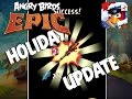 MASSIVE Angry Birds Epic Holiday Update - Enchantments, Holiday Event, New Class & Set Item