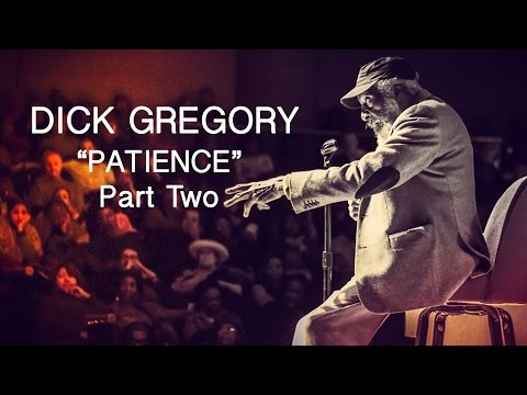 """The Secret Society Of Twisted Storytellers - Dick Gregory - """"Patience"""" Part Two"""