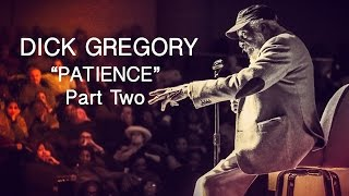 "The Secret Society Of Twisted Storytellers - Dick Gregory - ""Patience"" Part Two"