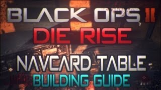 How To Build The Navcard Table In Die Rise | High Maintenance Part 1 (black Ops 2 Zombies)