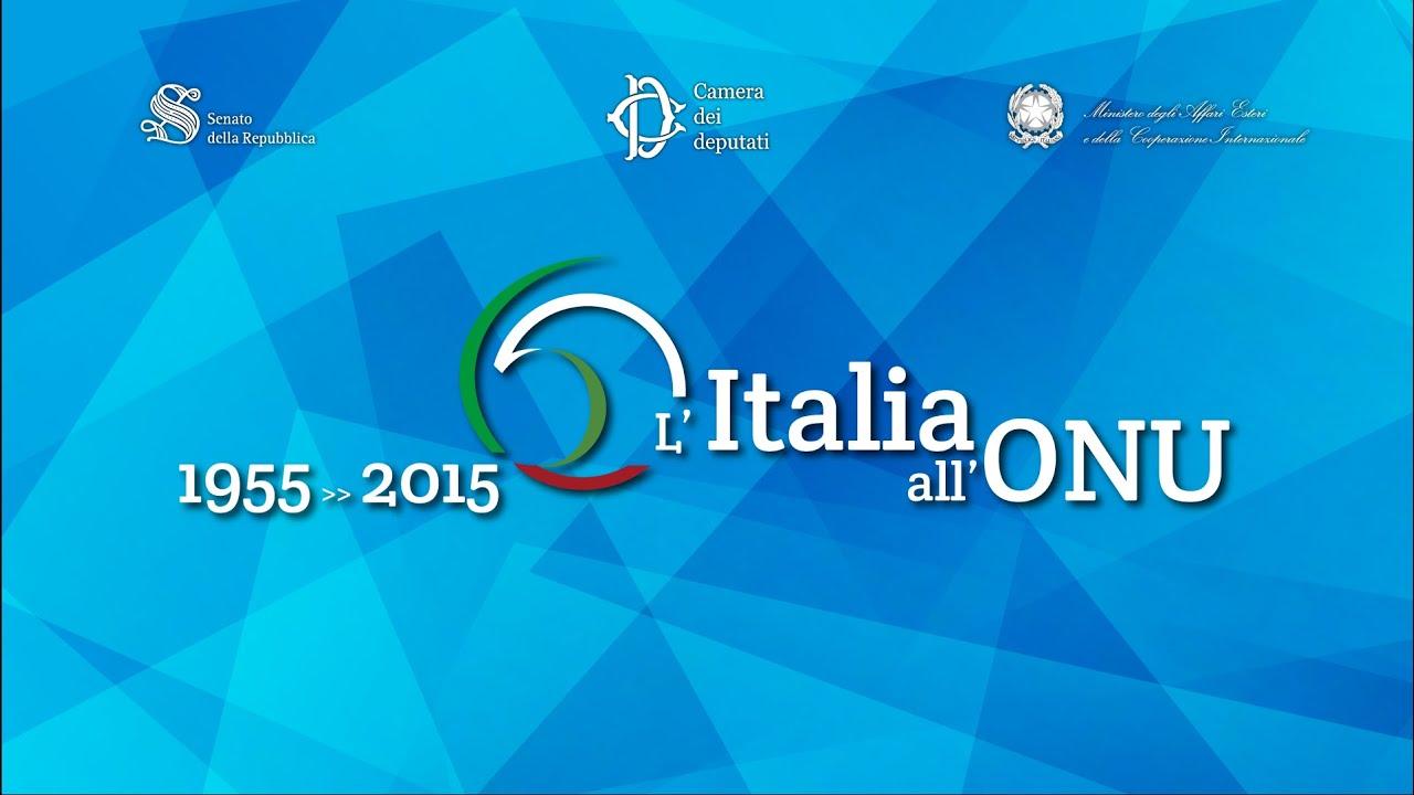 1955 2015 l 39 italia all 39 onu viyoutube for Canale camera dei deputati