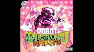 Repeat youtube video LapFox Trax  ROBOT BRAINSTRONAUT BLASTOFF!!! [Full Album]