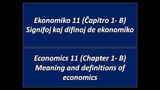 Ekonomiko 11 (1B Enkonduko) Enkonduko kaj difinoj de ekonomiko (esperanto)