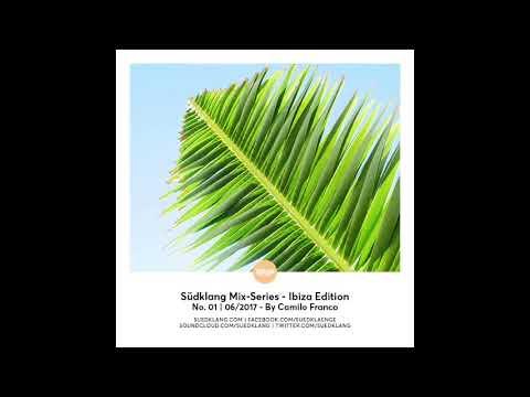 Suedklang Mix-Series - Ibiza Edition No.1 | 06/2017 By Camilo Franco