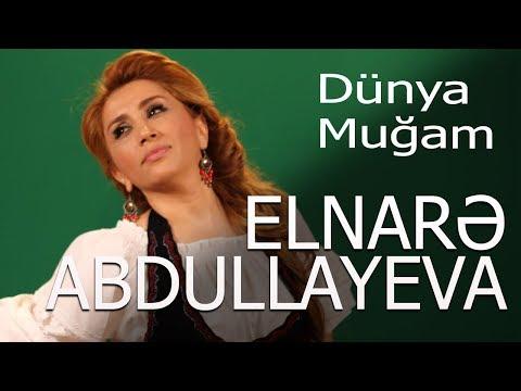 Elnare Abdullayeva Dunya Mugam